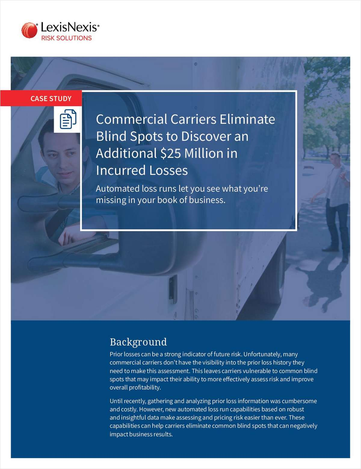 Automated Loss Runs Help Commercial Carriers Eliminate Common Blind Spots