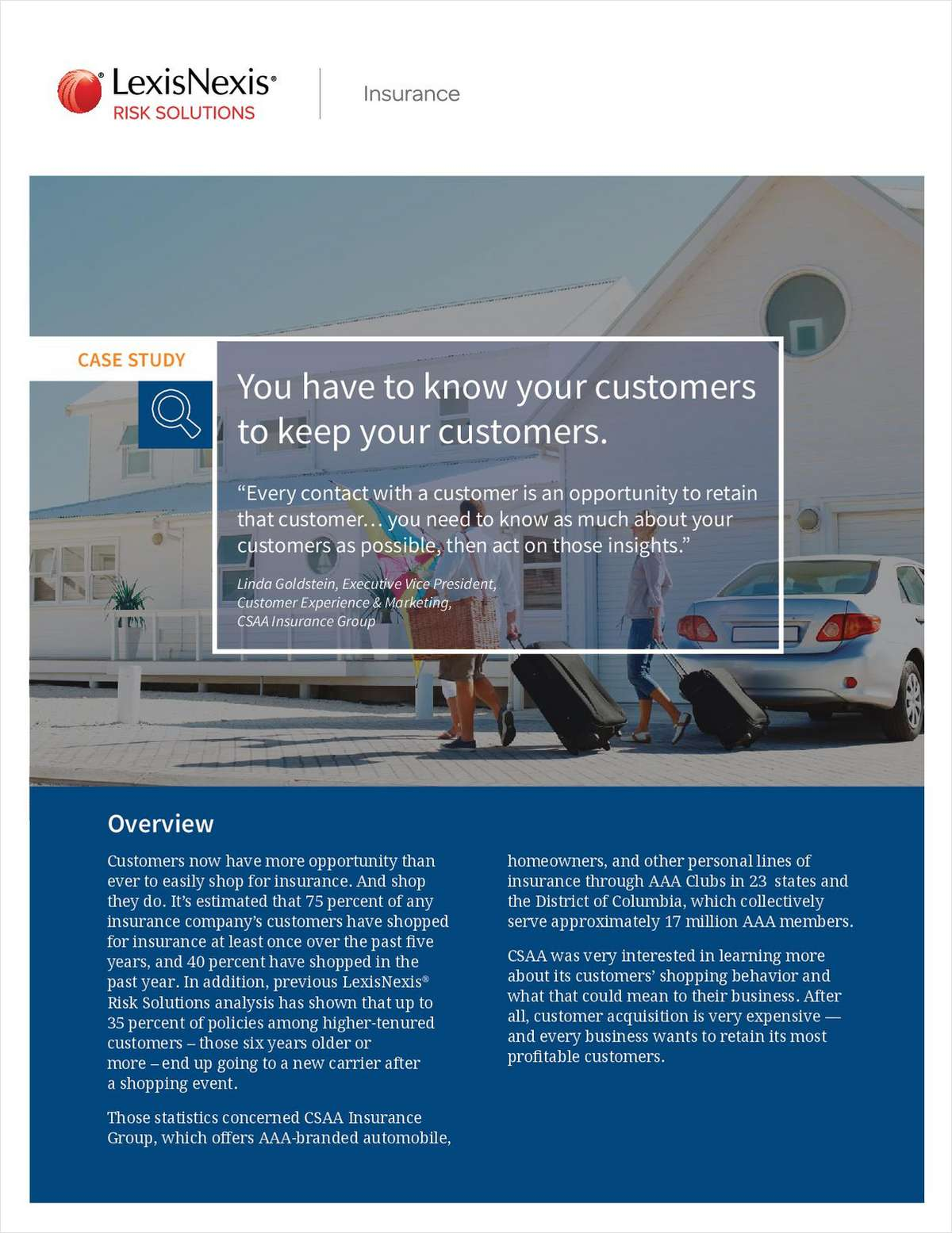 Case Study: You Have To Know Your Customers To Keep Your Customers