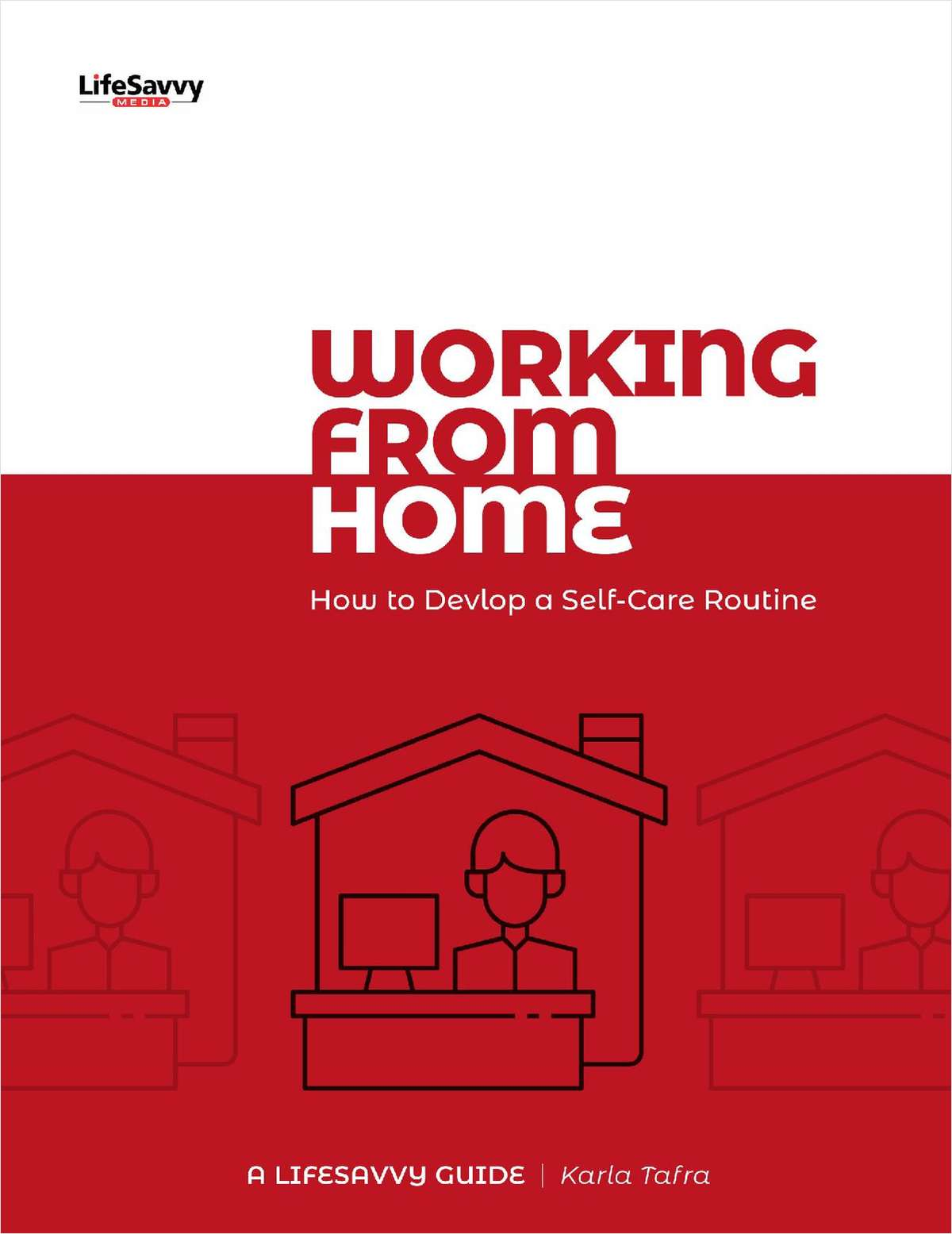 Working from Home: How to Develop a Self-Care Routine