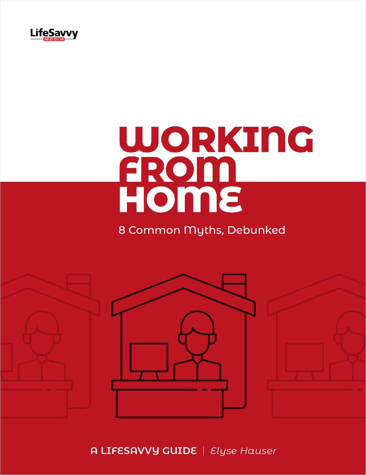 Working for Home: 8 Common Myths Debunked