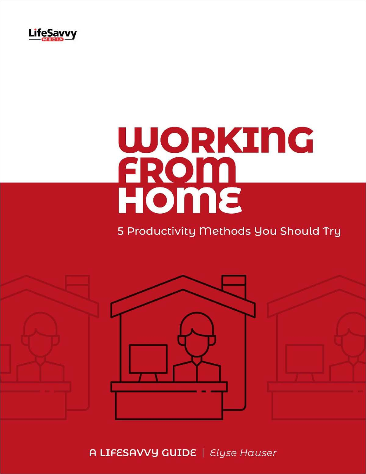 Working from Home: 5 Productivity Methods You Should Try