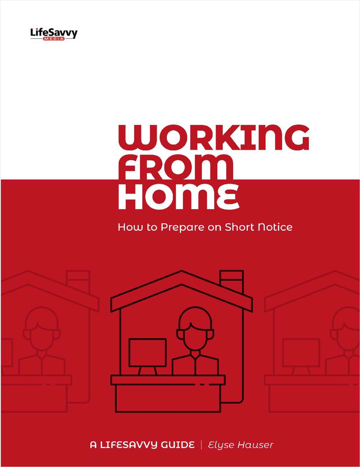 Working from Home: How to Prepare on Short Notice