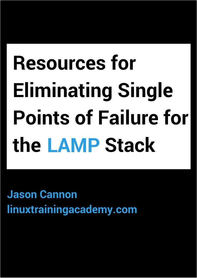 Resources for Eliminating Single Points of Failure for the LAMP Stack