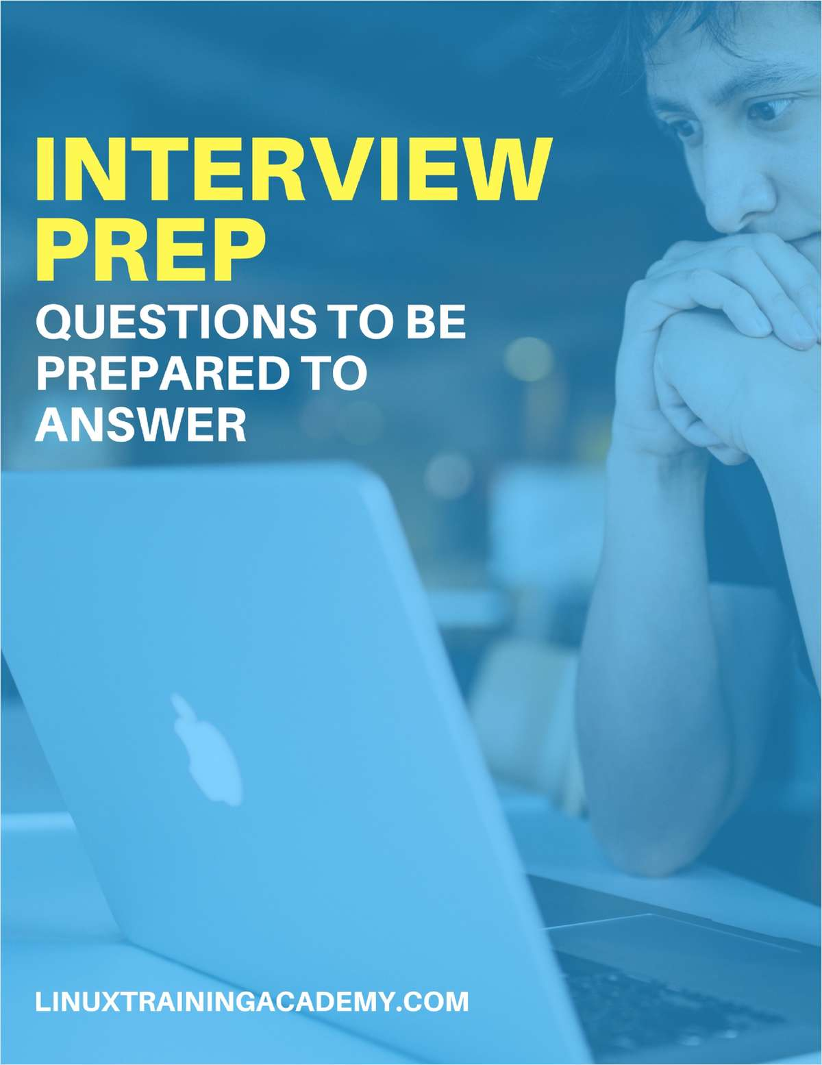 Interview​ ​Prep - ​Questions​ ​to​ ​Be​ ​Prepared​ ​to​ ​Answer