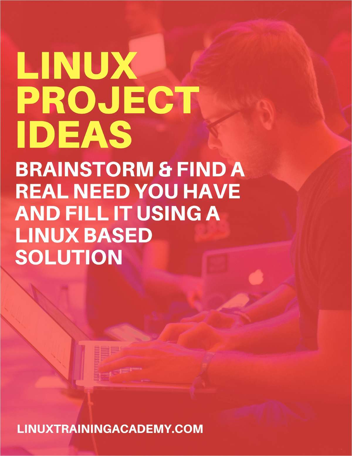 Linux Project Ideas - Brainstorm & Find a Real Need You Have and Fill it Using a Linux Based Solution