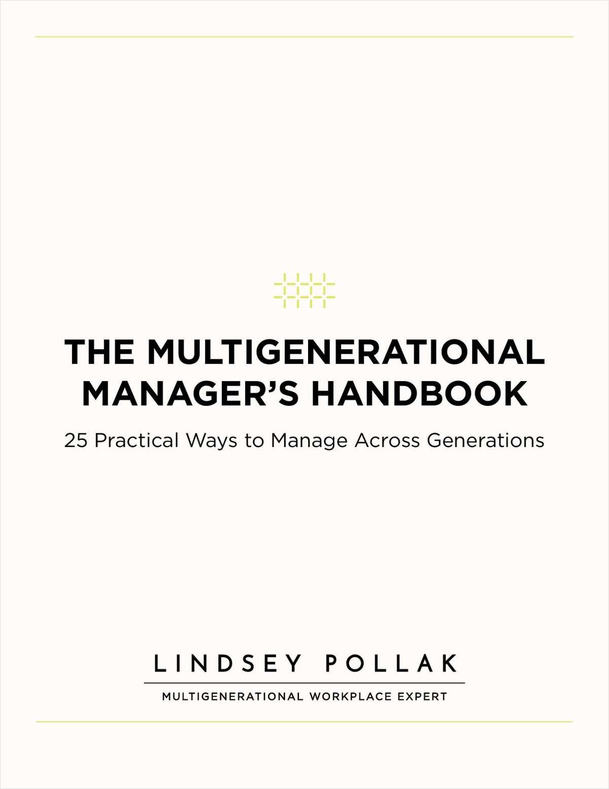 25 Strategies For Managing Multigenerational Employees