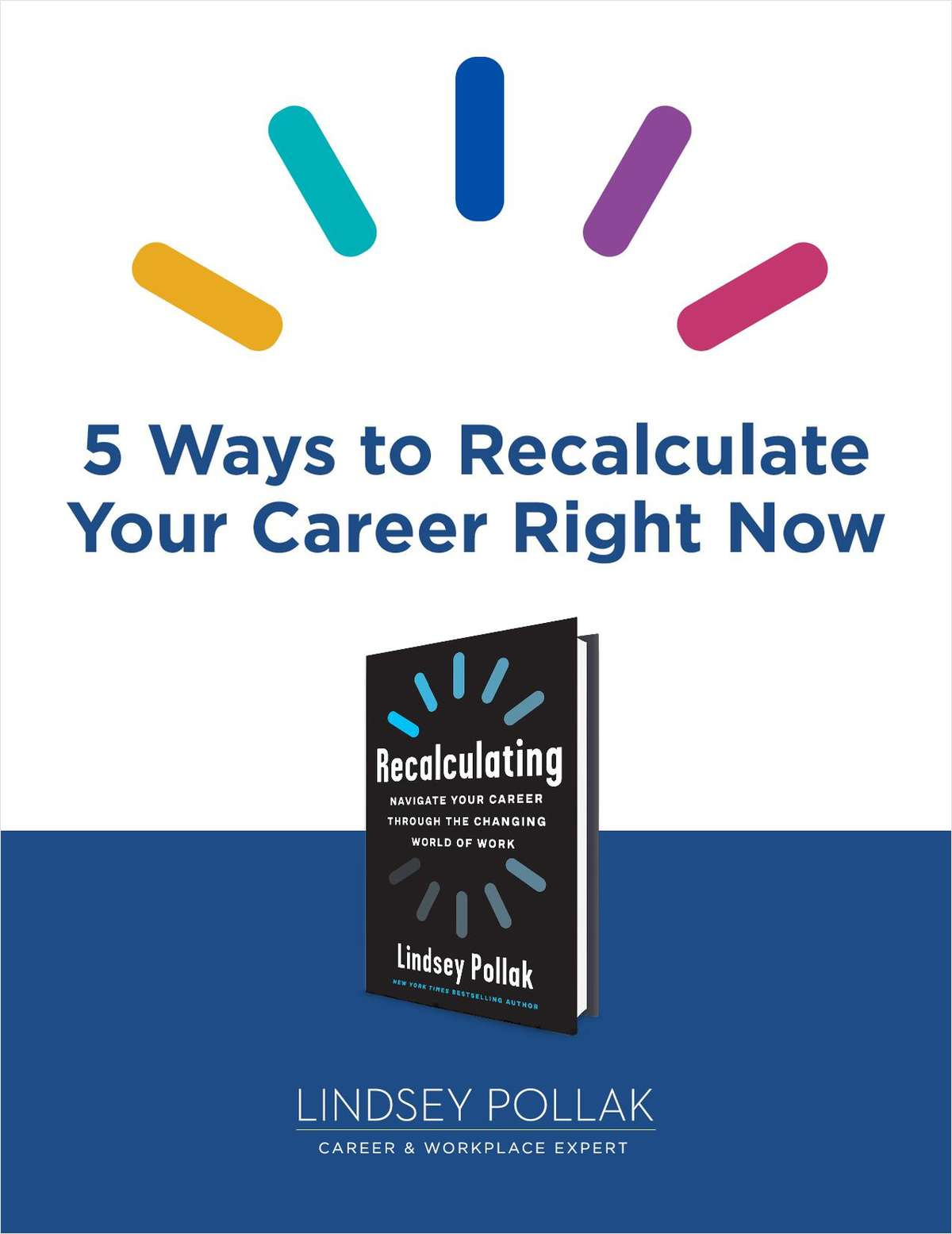 5 Ways to Recalculate Your Career Right Now