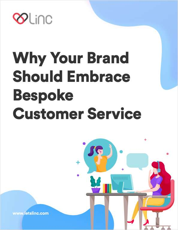 Why Your Brand Should Embrace Bespoke Customer Service