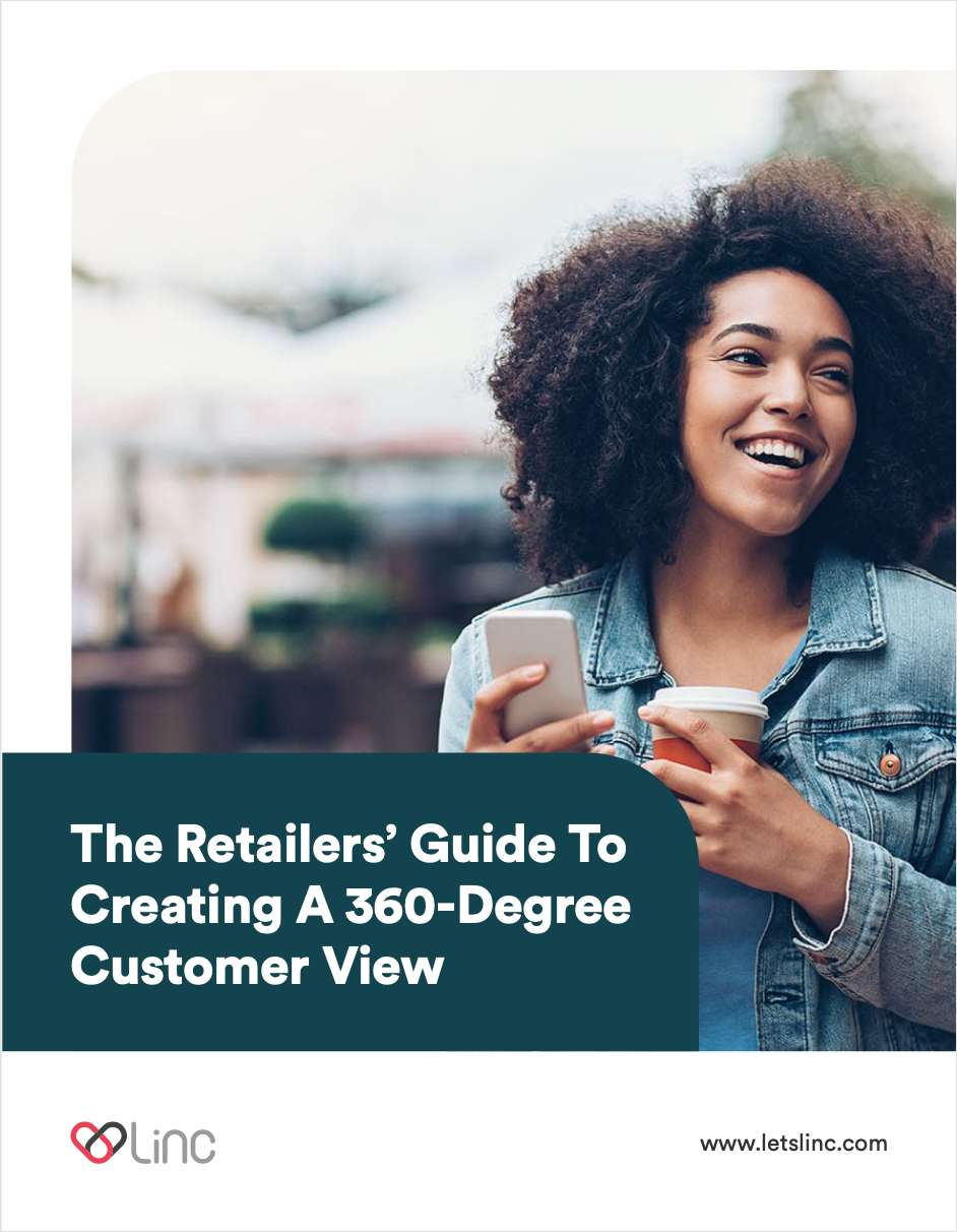 The Retailers' Guide To Creating A 360-Degree Customer View