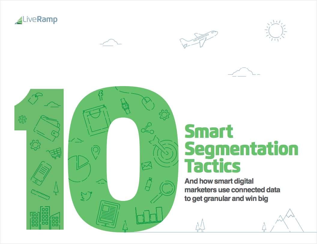 10 Smart Segmentation and Targeting Tactics