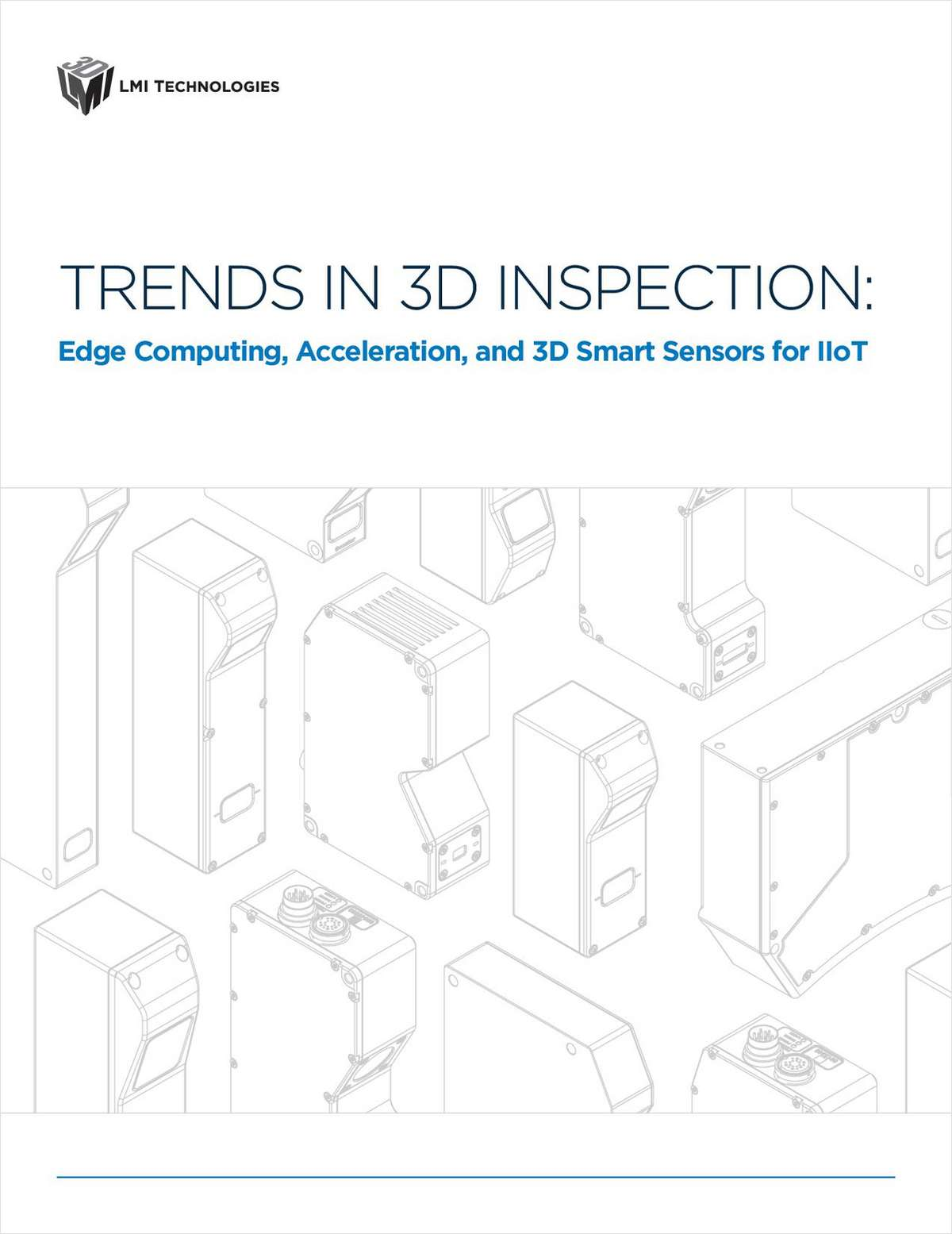 Trends in 3D Inspection: Edge Computing, Acceleration, and 3D Smart Sensors for IIoT