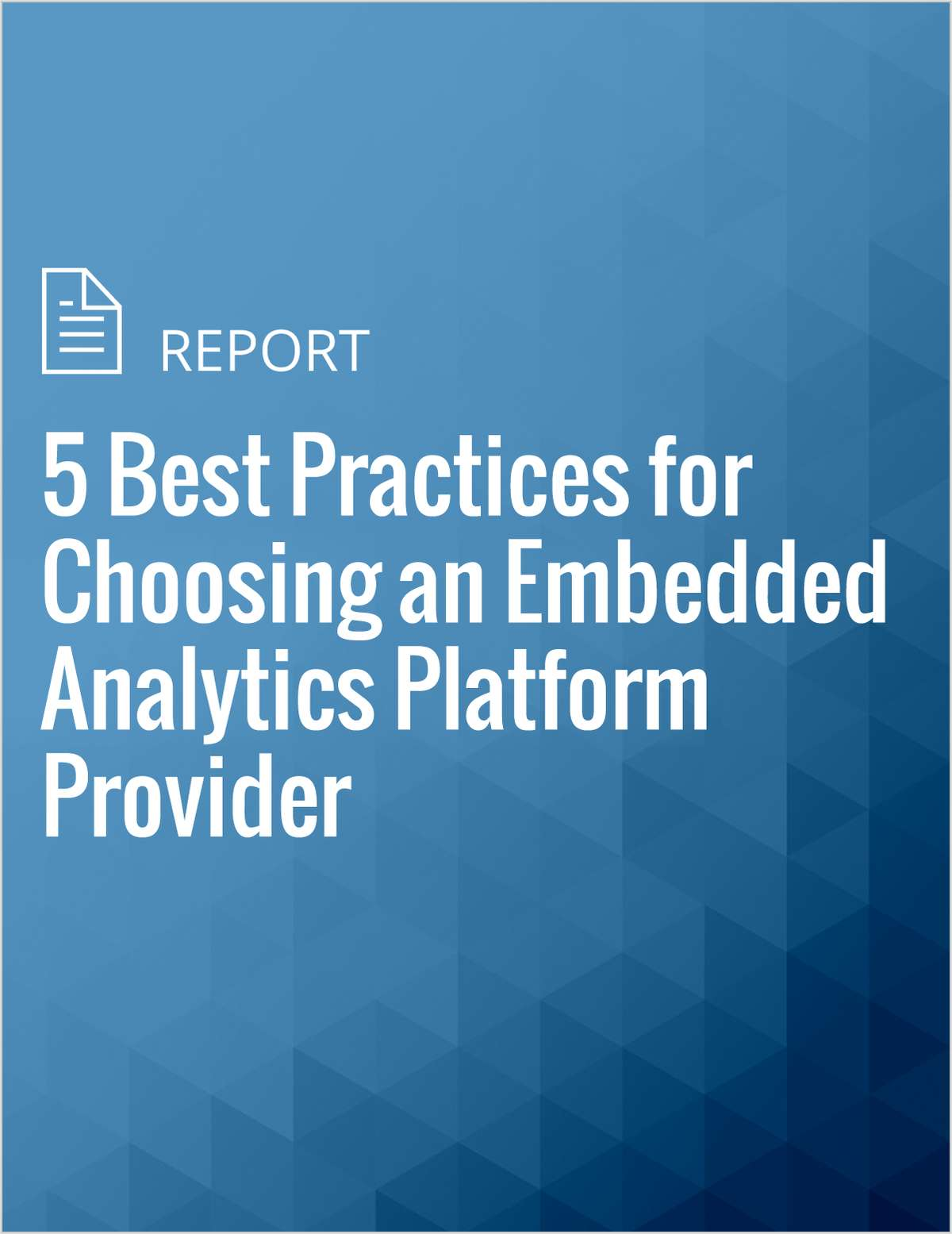 5 Best Practices for Choosing an Embedded Analytics Platform Provider