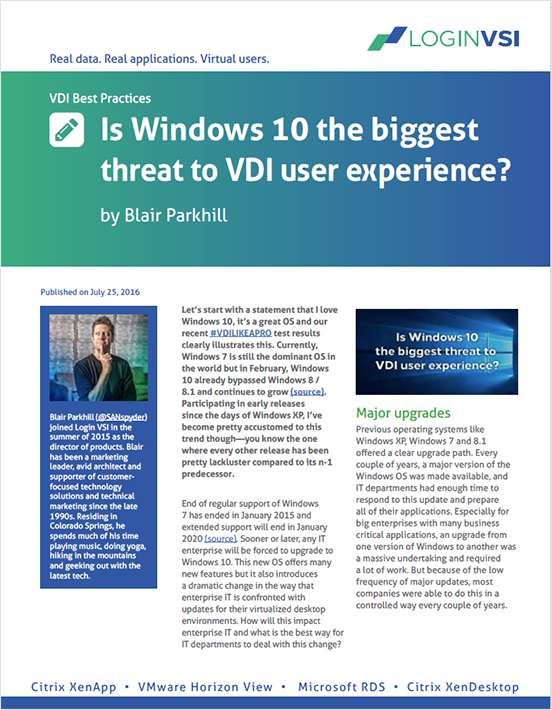 Is Windows 10 the Biggest Threat to VDI User Experience?