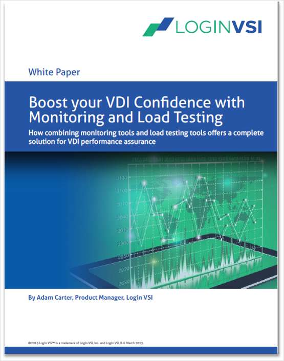 Boost your VDI Confidence with Monitoring and Load Testing