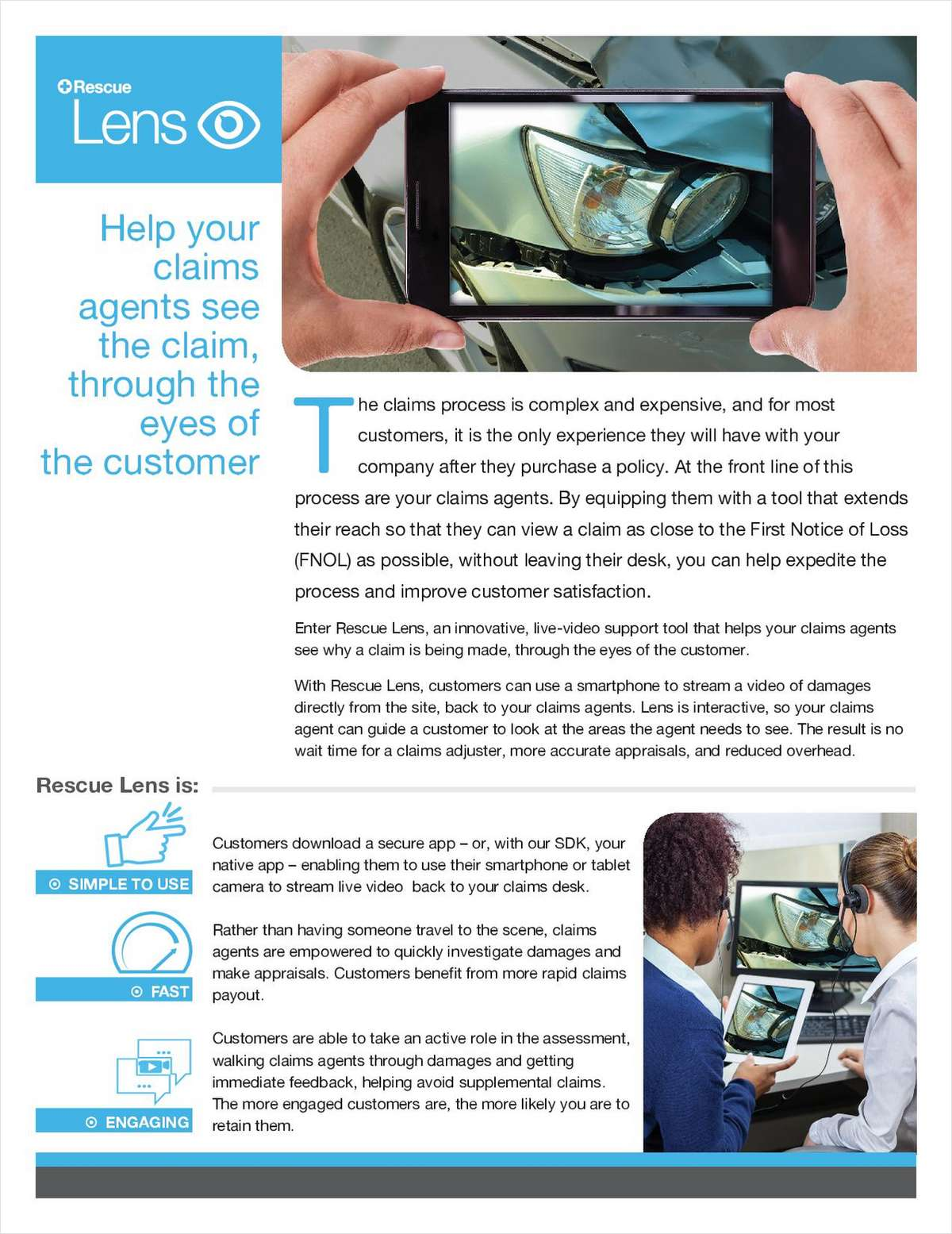 Rescue Lens: Cutting costs, improving efficiency, increasing customer satisfaction