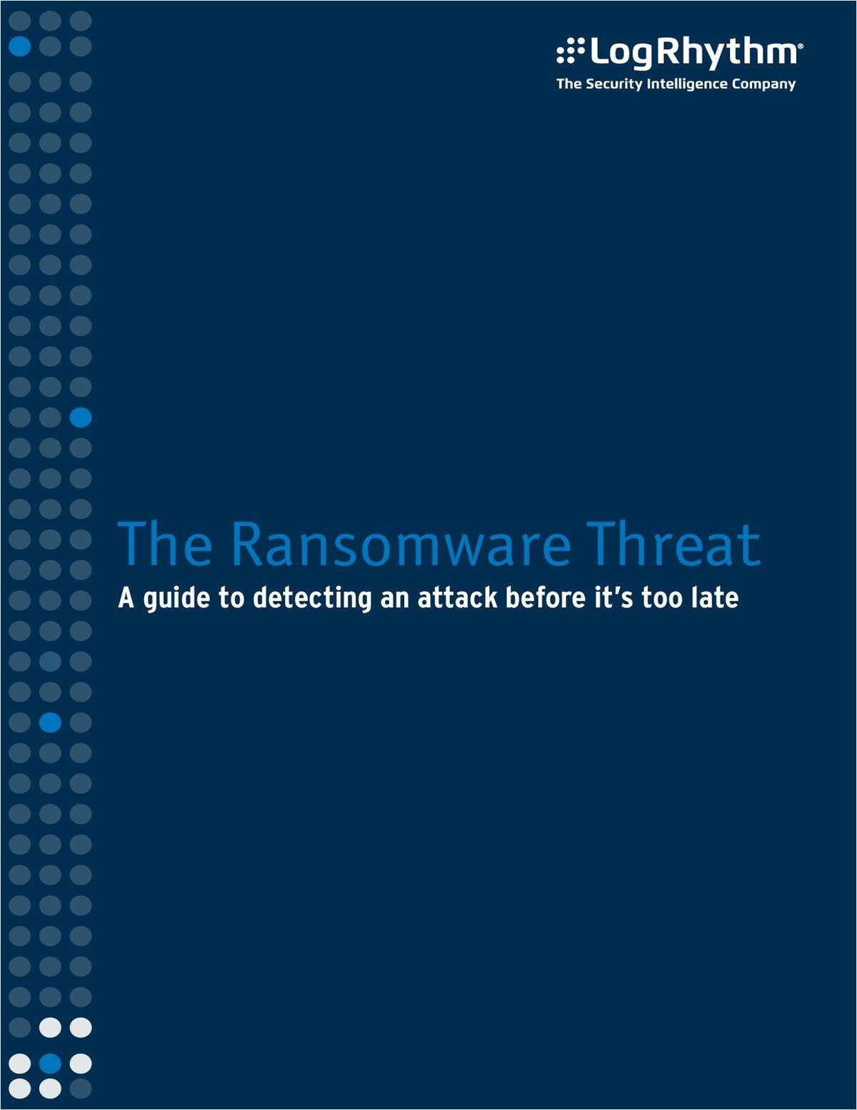 The Ransomware Threat: A Guide to Detecting an Attack Before It's Too Late