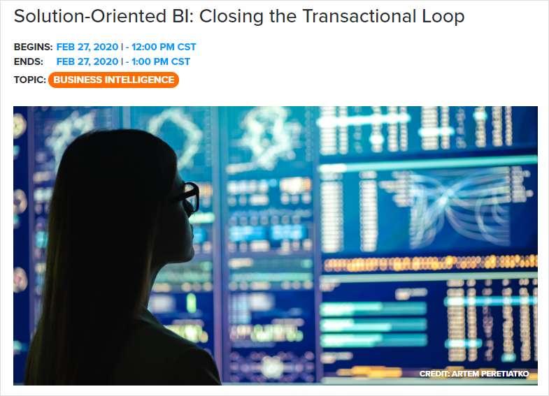 Solution-Oriented BI: Closing the Transactional Loop