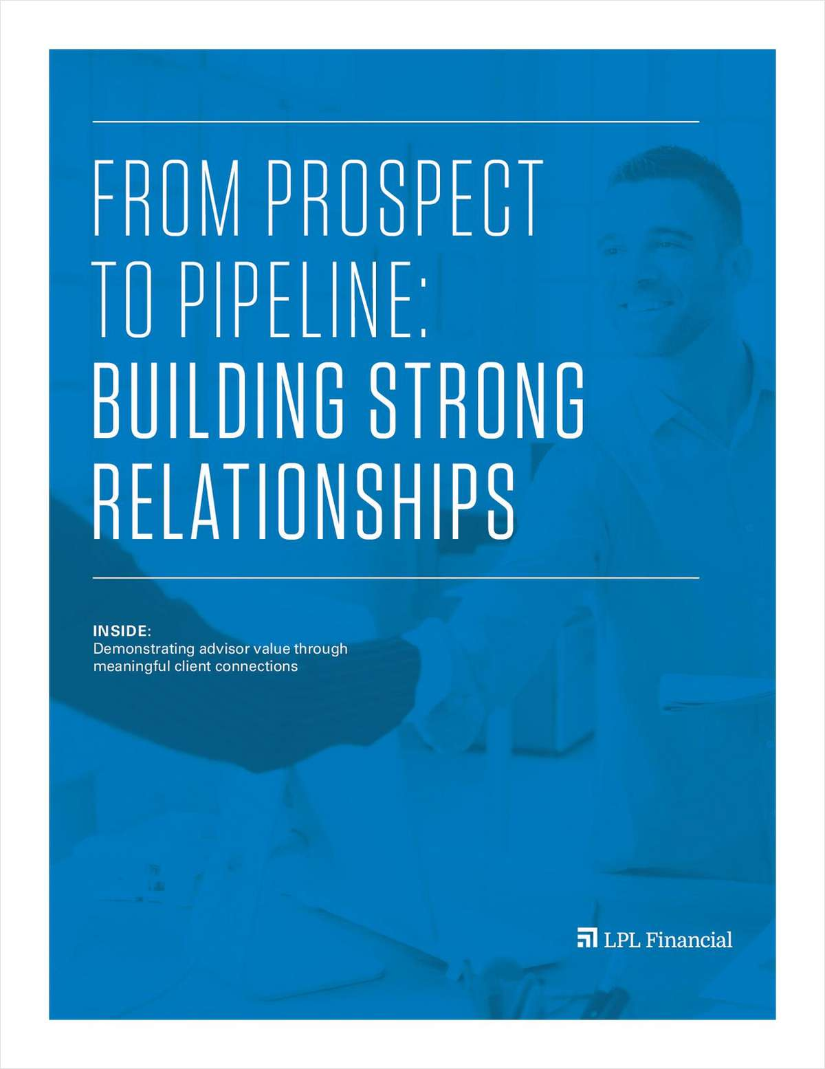 From Prospect to Pipeline: Building Strong Relationships