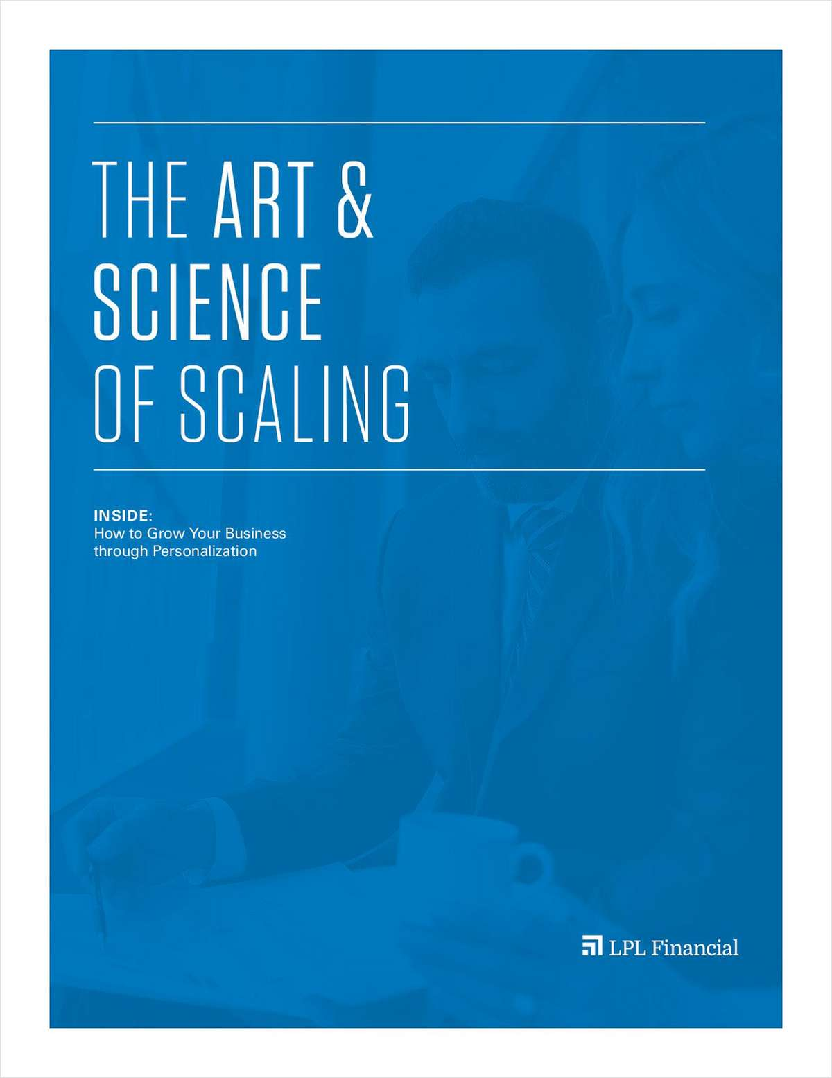 The Art & Science of Scaling Your Business
