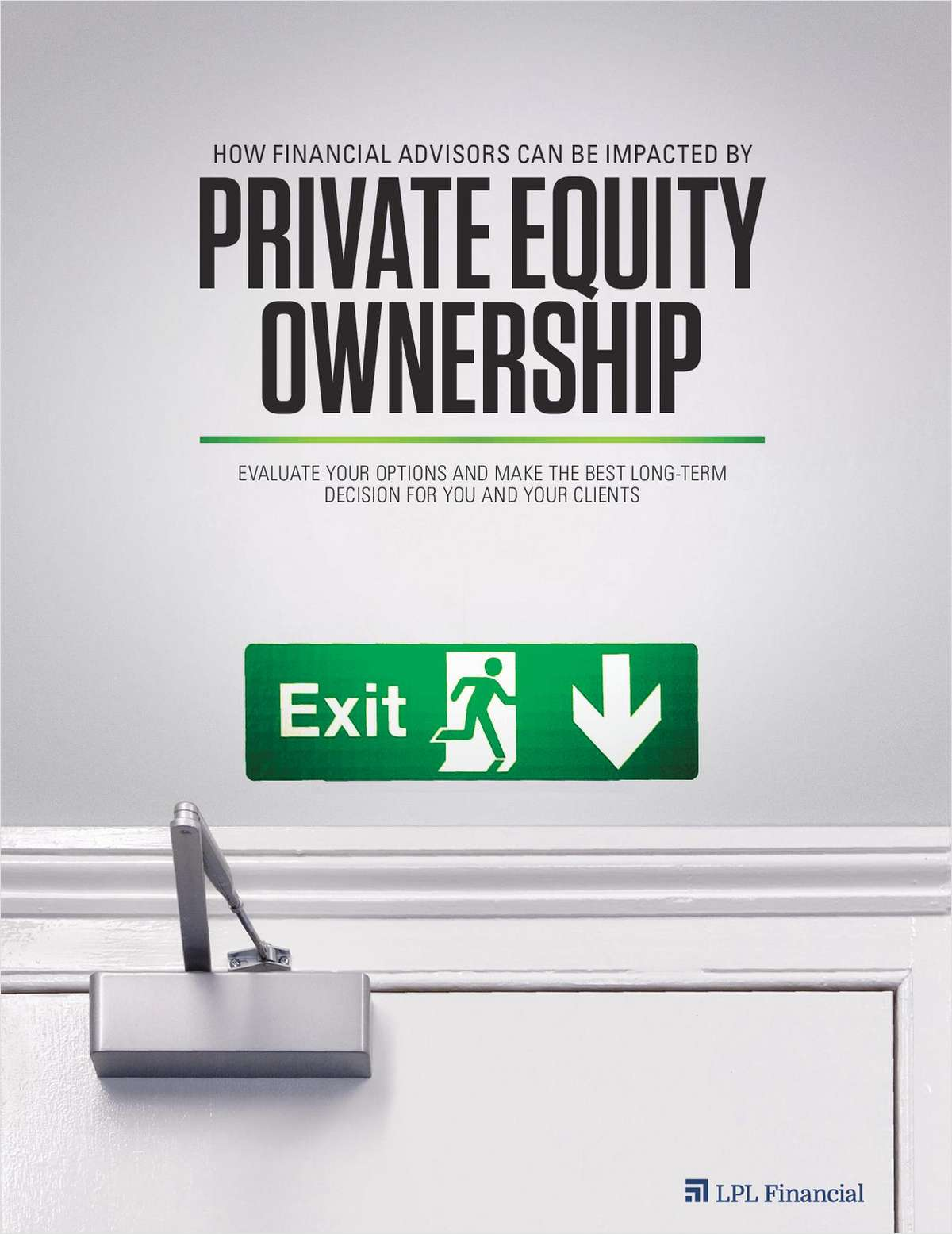 How Financial Advisors Can Be Impacted By Private Equity Ownership