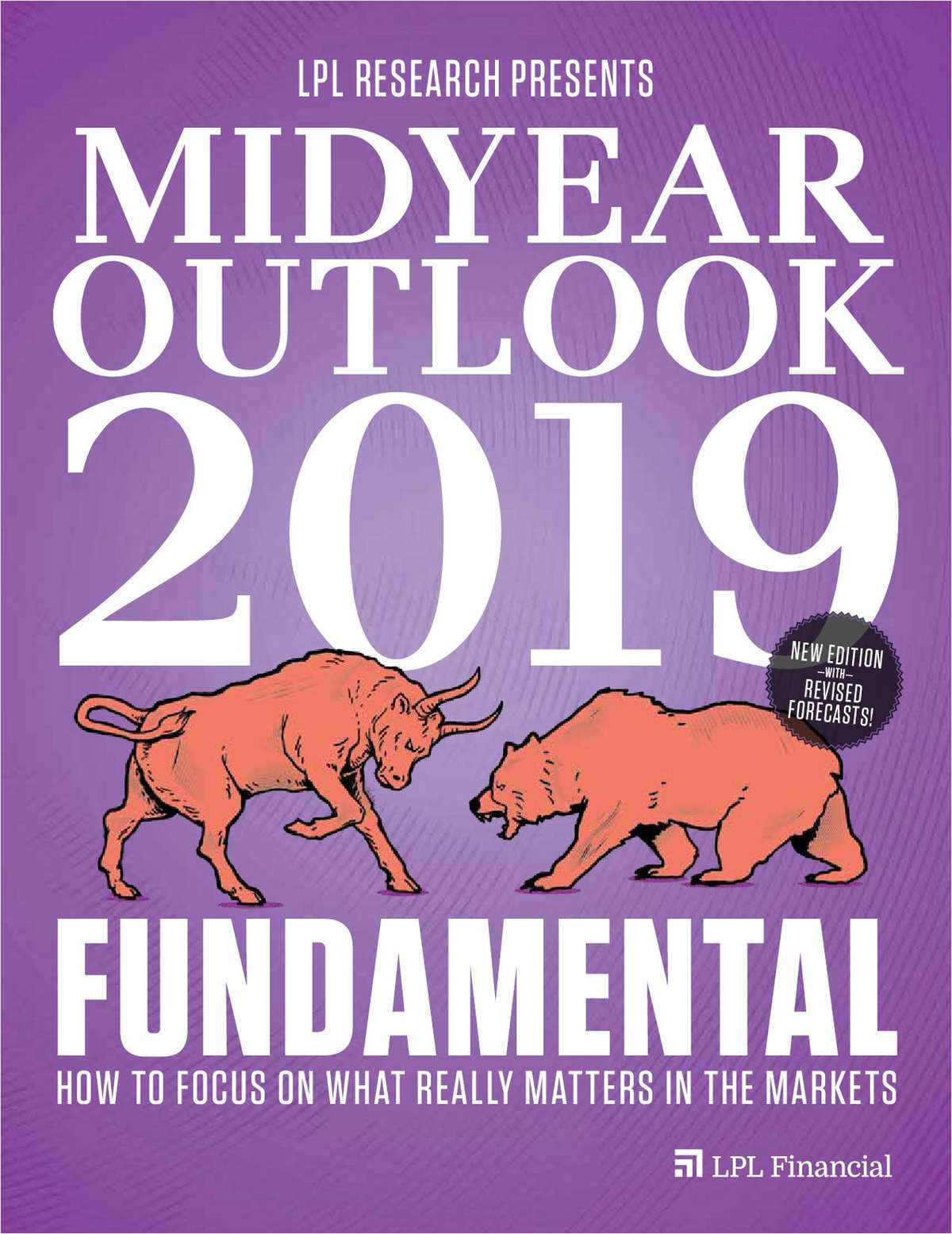 Midyear Outlook 2019: Focus on What Really Matters in the Markets