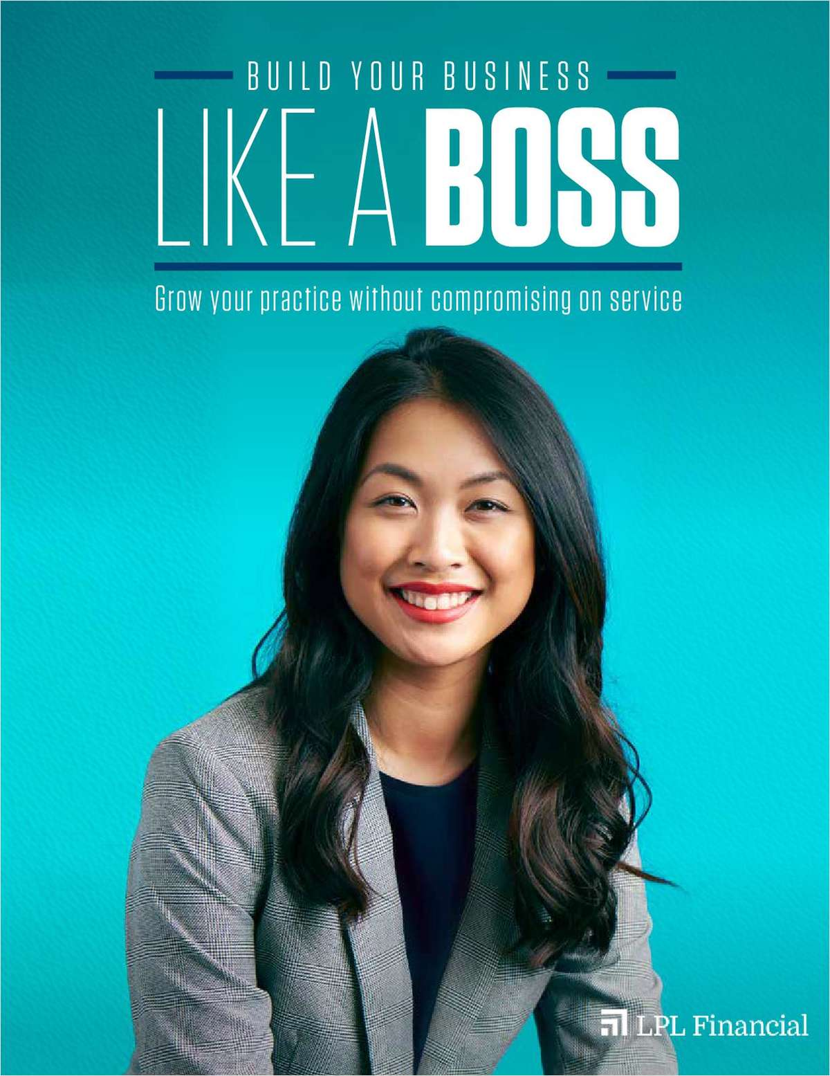 Build Your Business Like a Boss: Grow Your Practice Without Compromising on Service