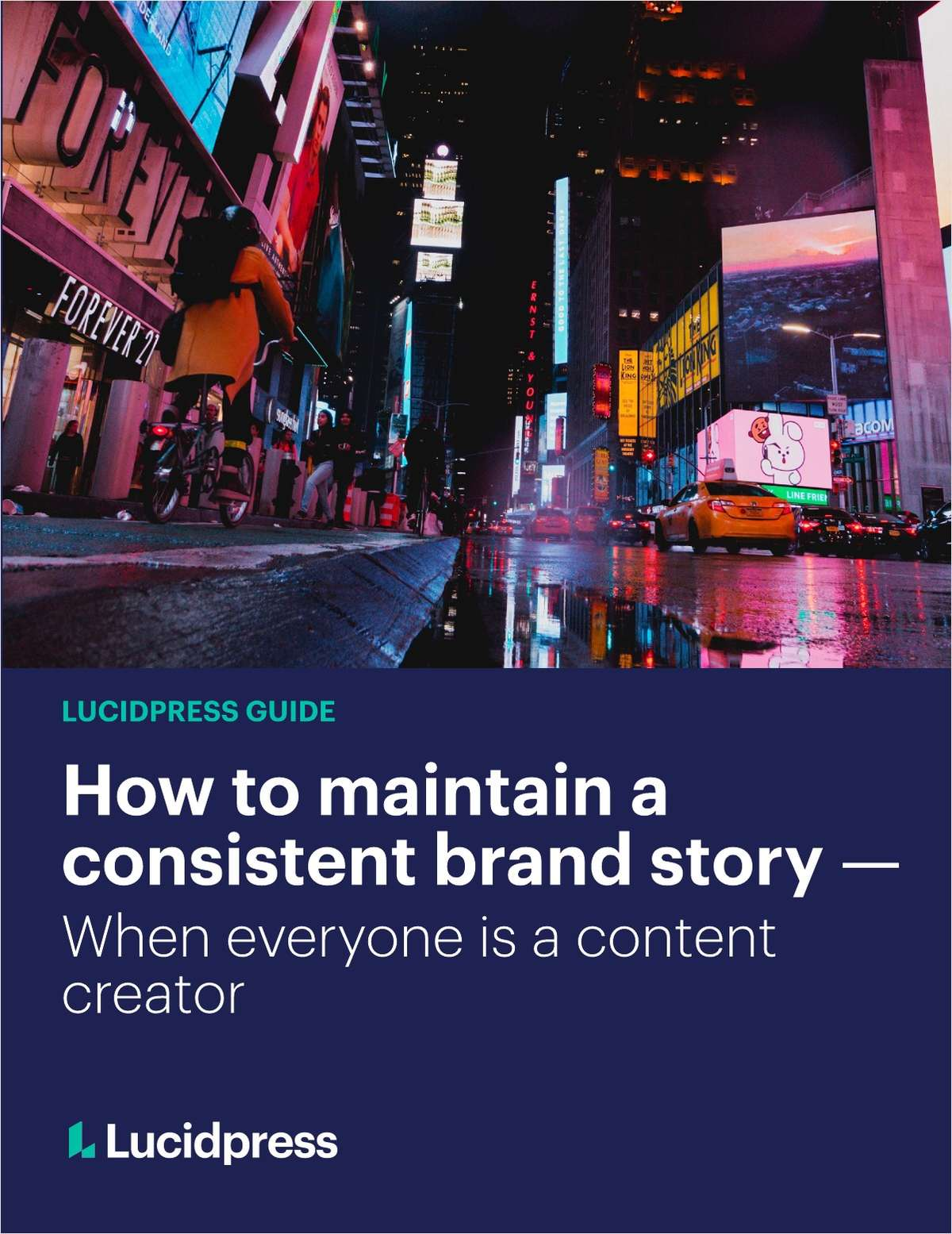 How to Maintain a Consistent Brand Story -- When Everyone is a Content Creator