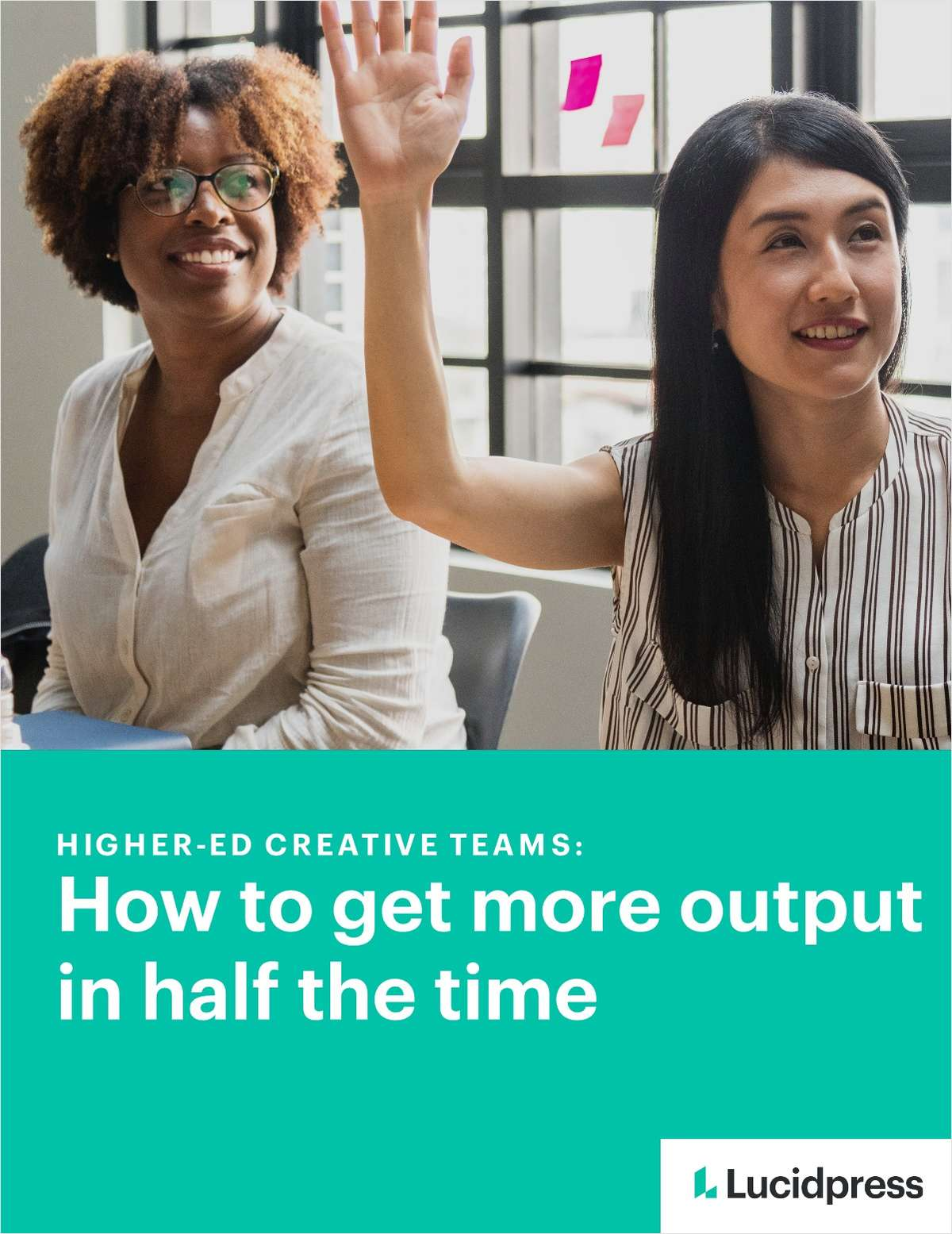 Higher Ed Creative Teams: How to Get More Output in Half the Time