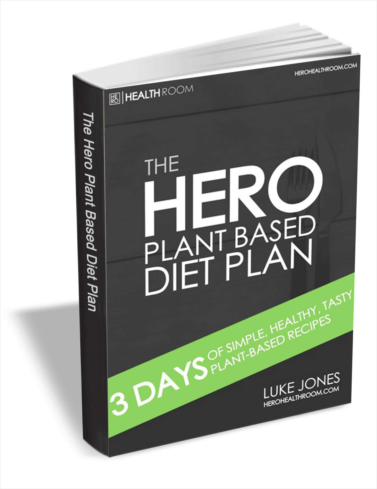 The HERO Plant Based Diet Plan