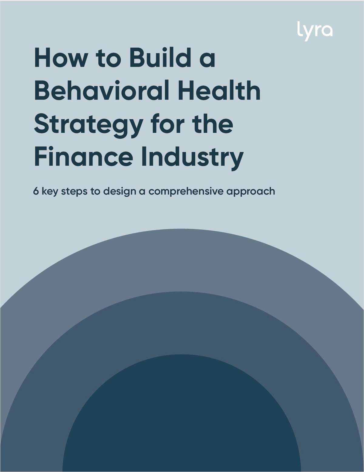 How to Build a Behavioral Health Strategy for the Finance Industry