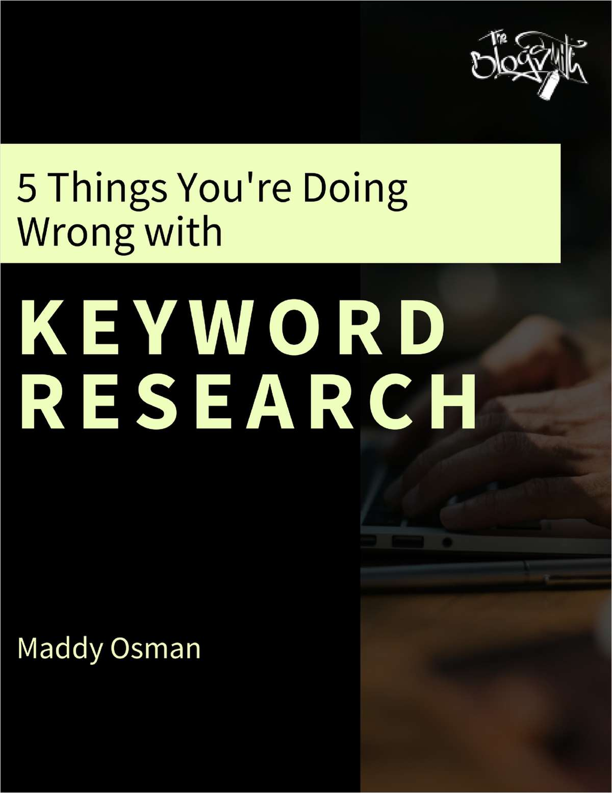 5 Things You're Doing Wrong with Keyword Research