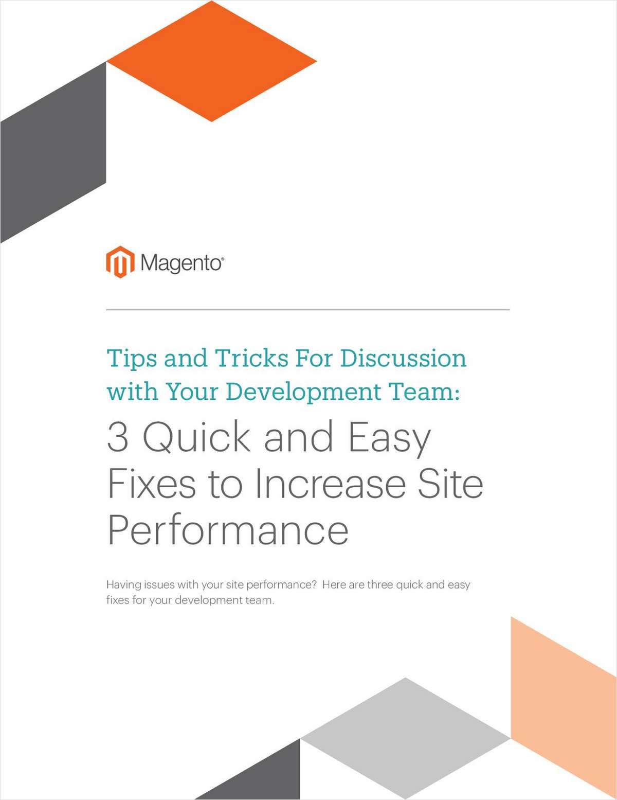 3 Quick and Easy Fixes to Increase Site Performance