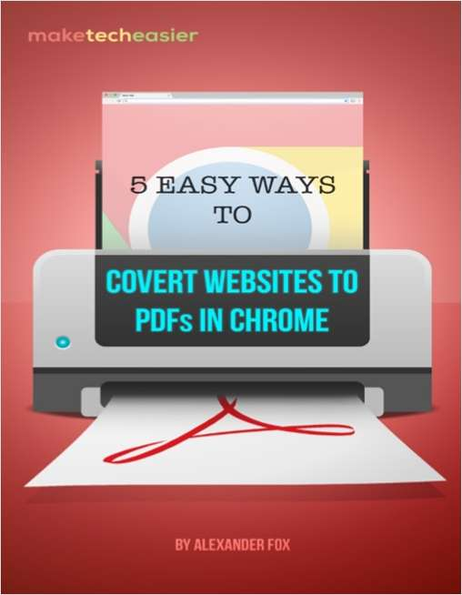 5 Easy Ways to Convert Websites to PDFs in Chrome