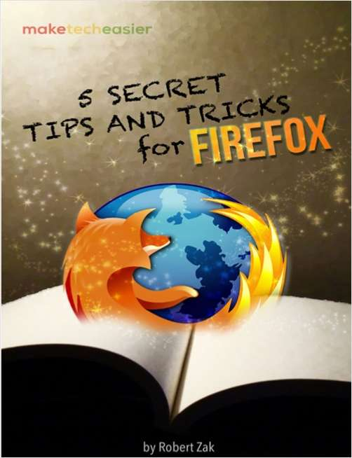 5 Secret Tips and Tricks for Firefox You Probably Don't Know About