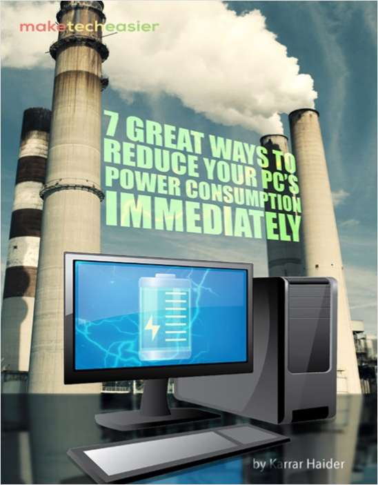 7 Great Ways to Reduce Your PC's Power Consumption
