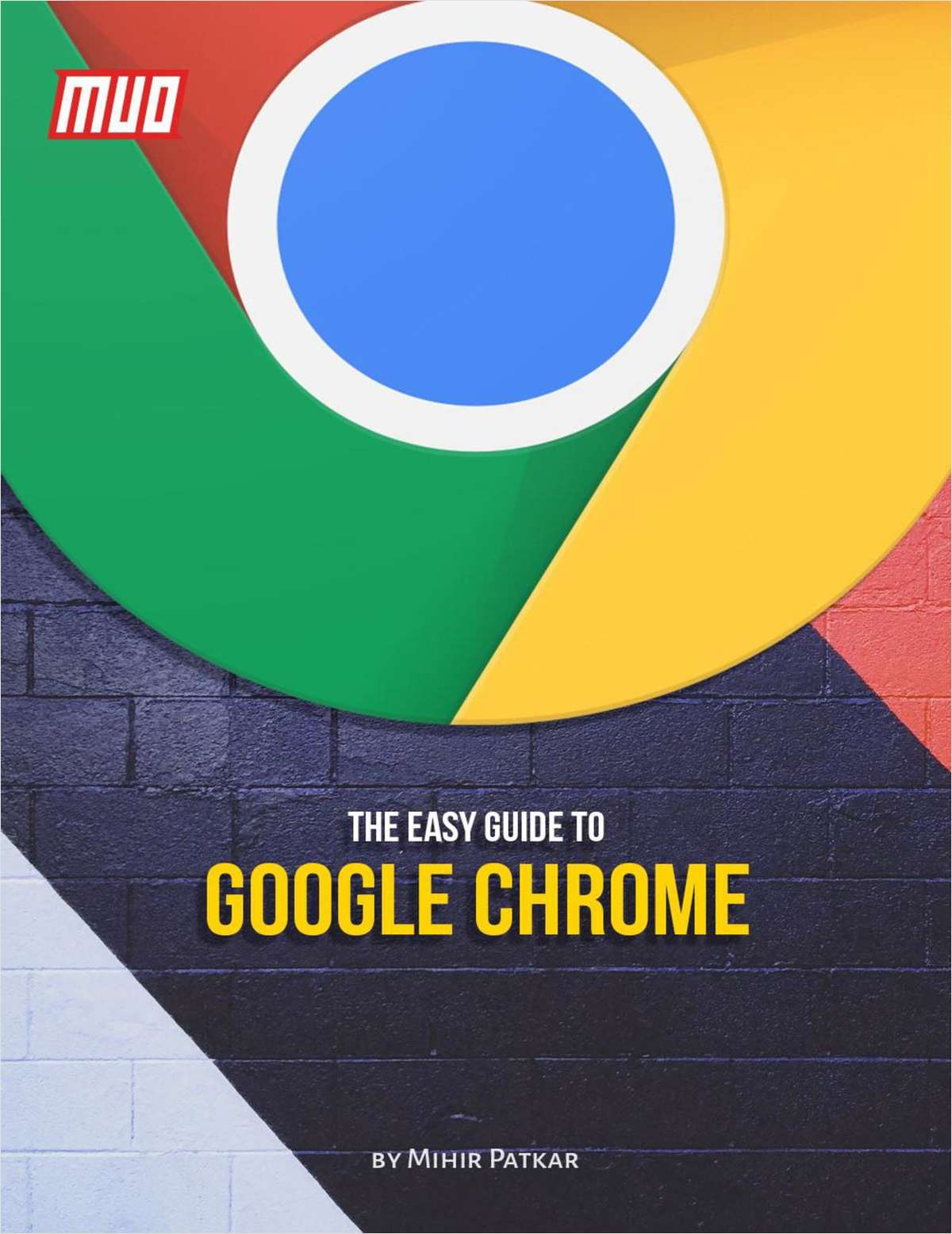 The Easy Guide to Google Chrome