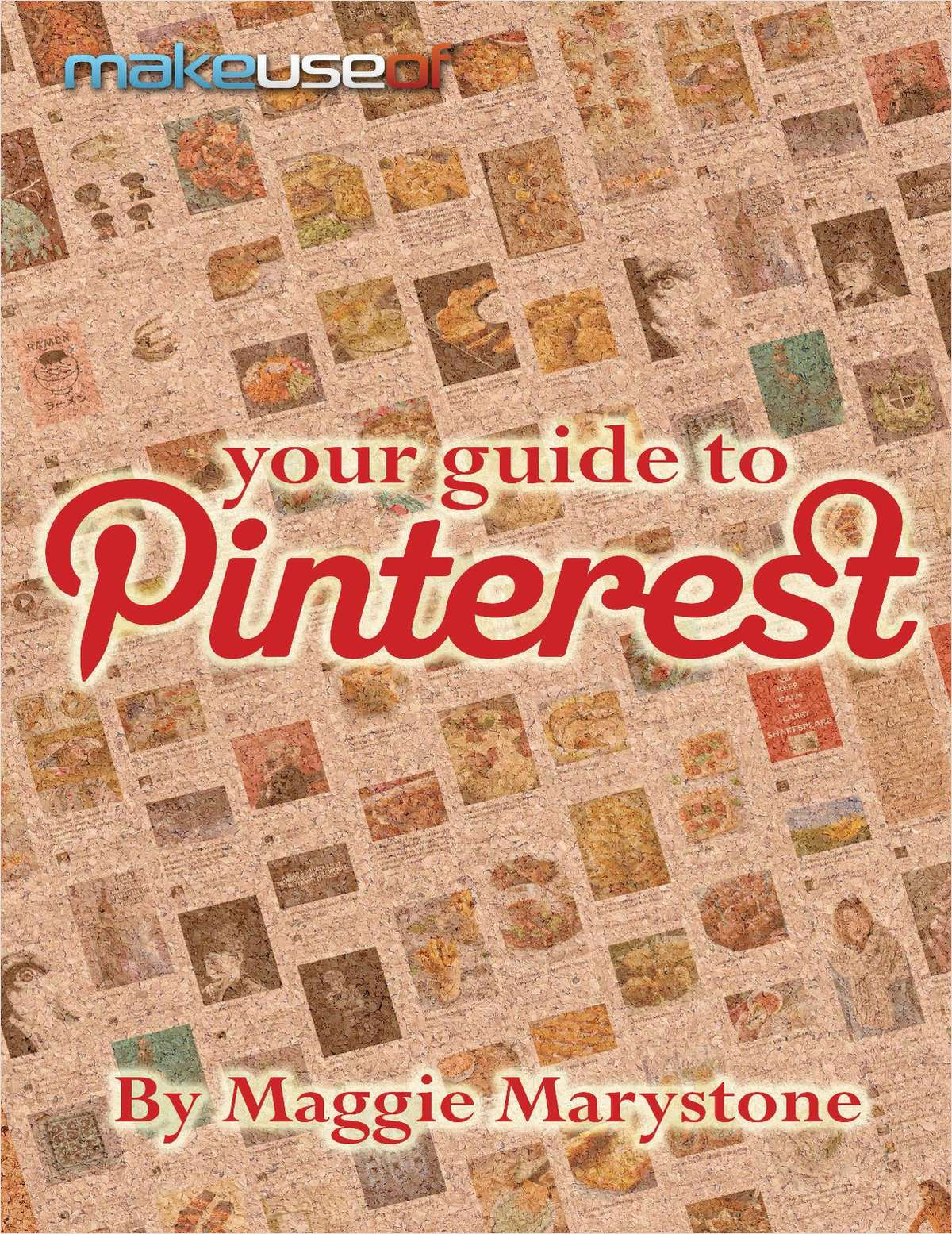 Your Guide To Pinterest
