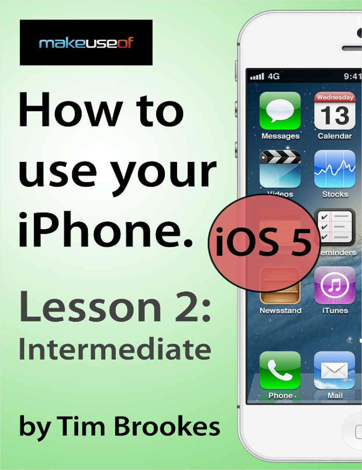 How To Use Your iPhone iOS5: Lesson 2 Intermediate