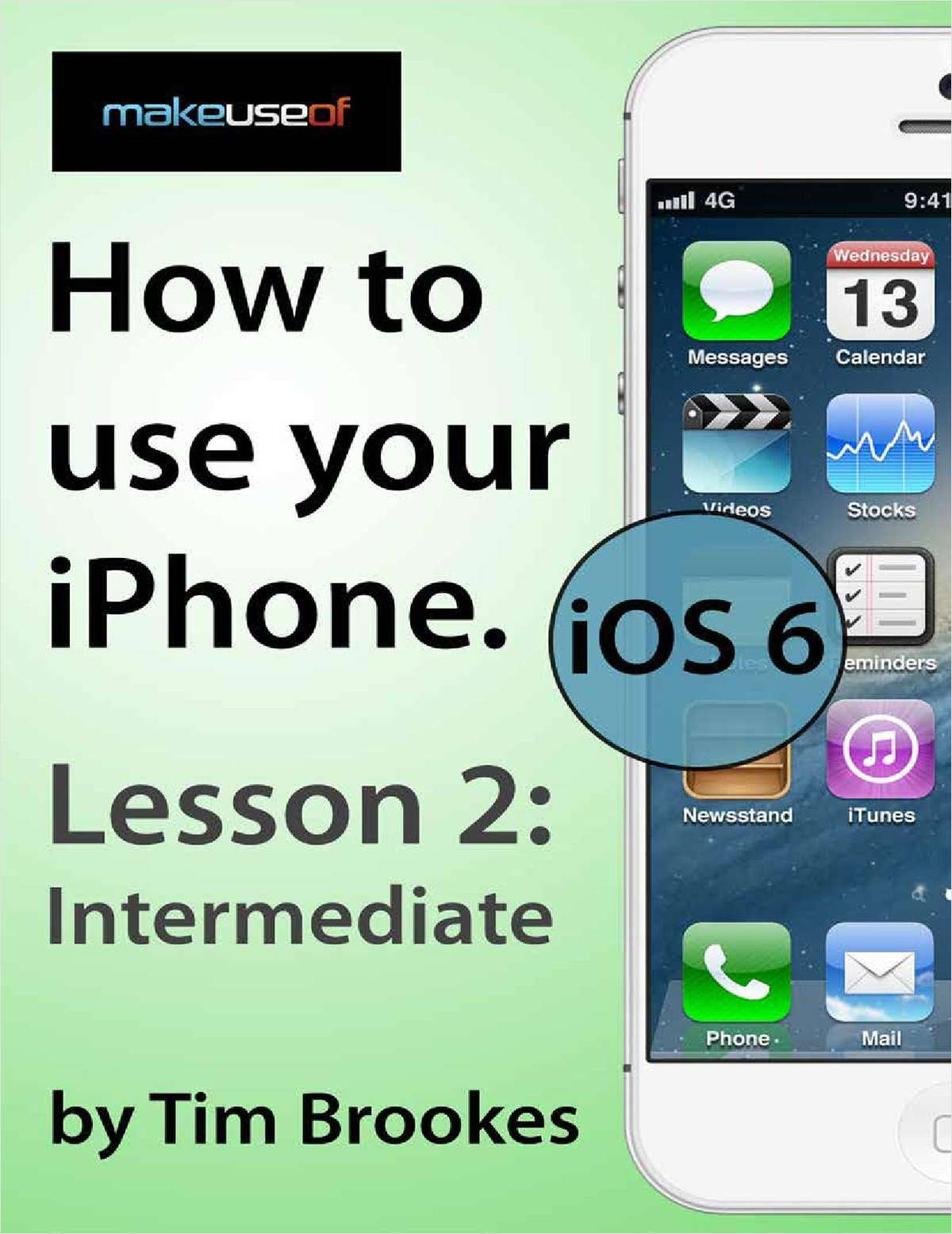 How To Use Your iPhone iOS6: Lesson 2 Intermediate