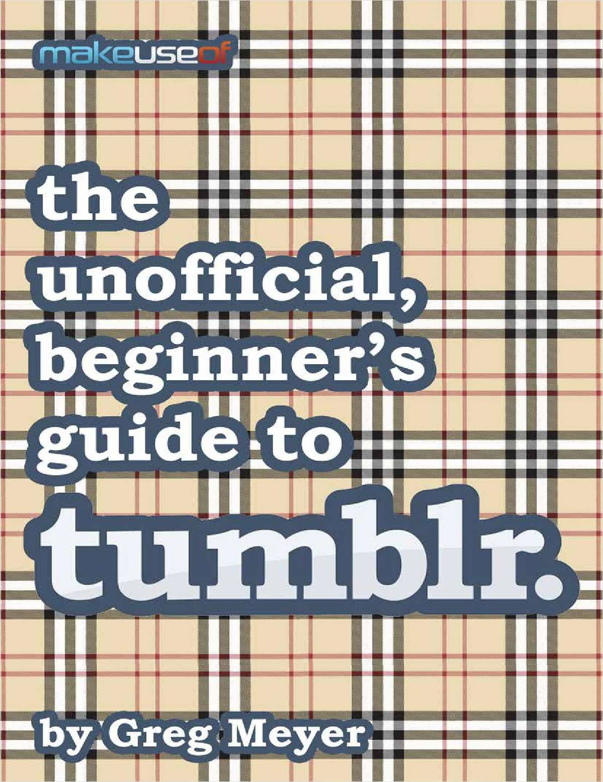 The Unofficial, Beginners Guide to tumblr