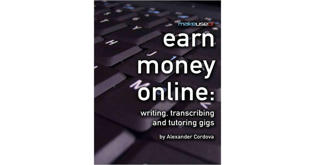 earn dollars producing online