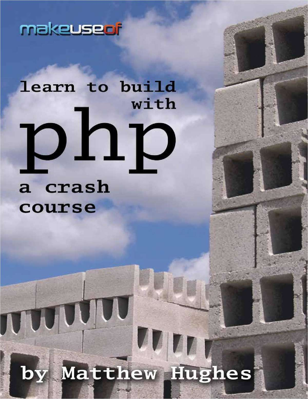 Learn to Build with PHP - A Crash Course