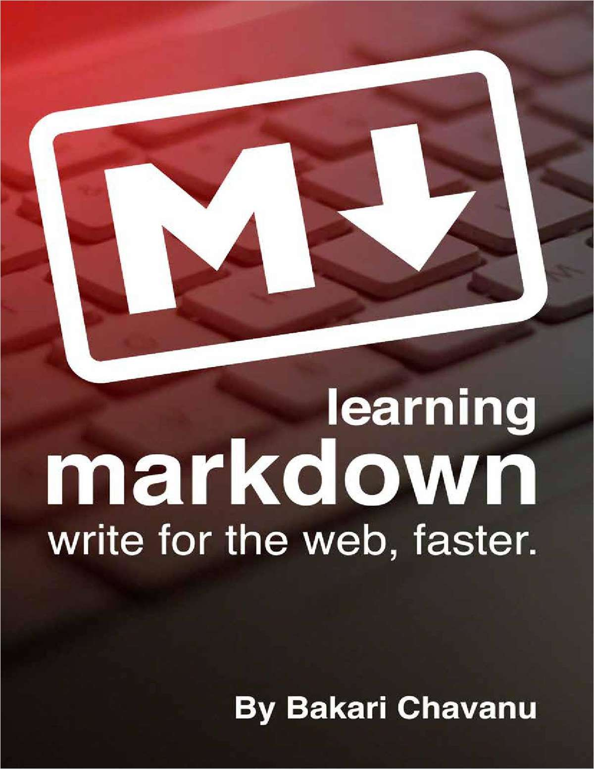 Learning Markdown -- write for the web, faster