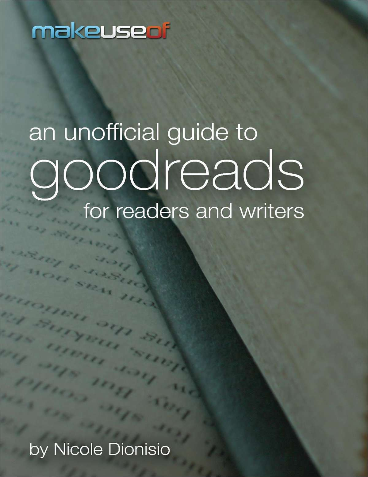An Unofficial Guide to Goodreads for Readers and Writers