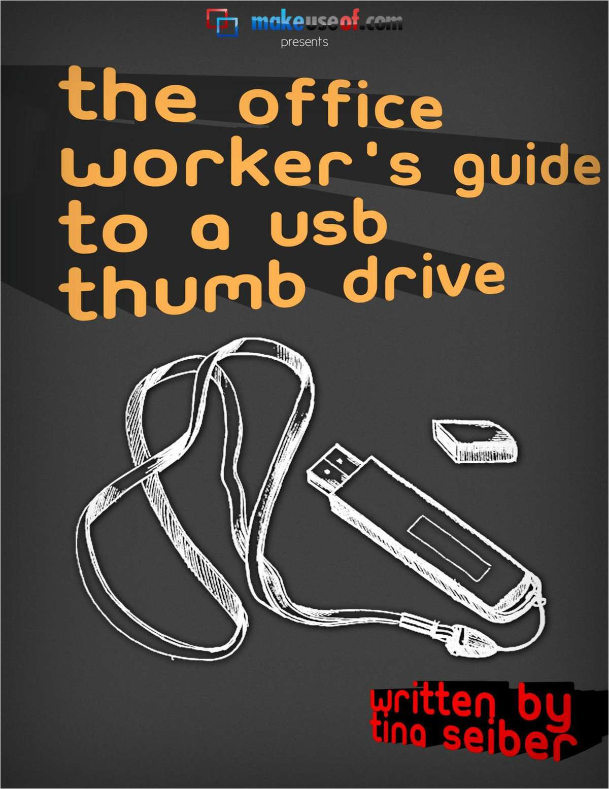 The Office Worker's Guide to a USB Thumb Drive