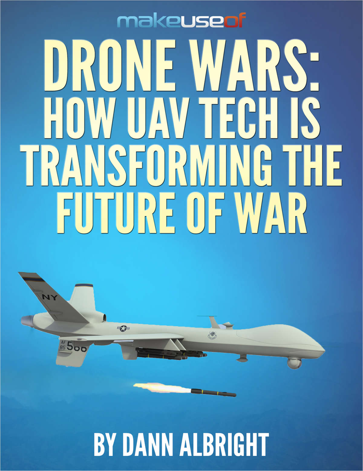 Drone Wars: How UAV Tech Is Transforming the Future of War