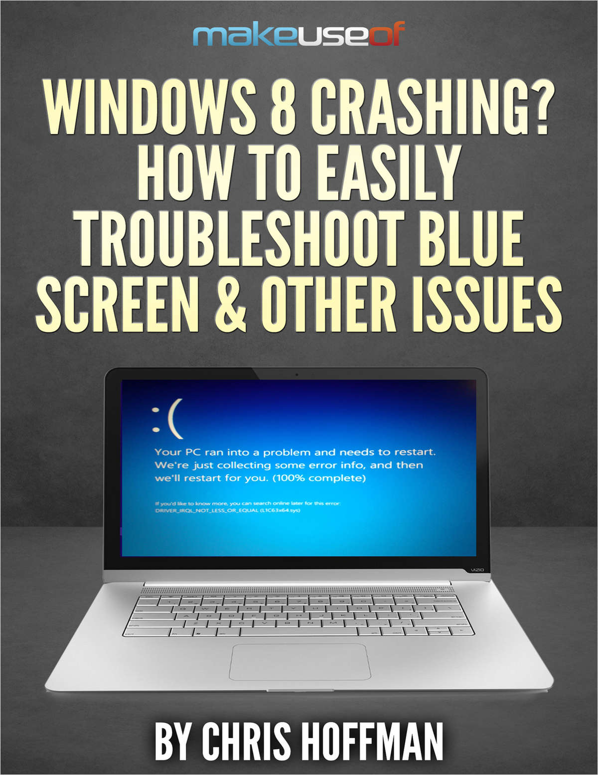 Windows 8 Crashing? How To Easily Troubleshoot Blue Screen & Other Issues