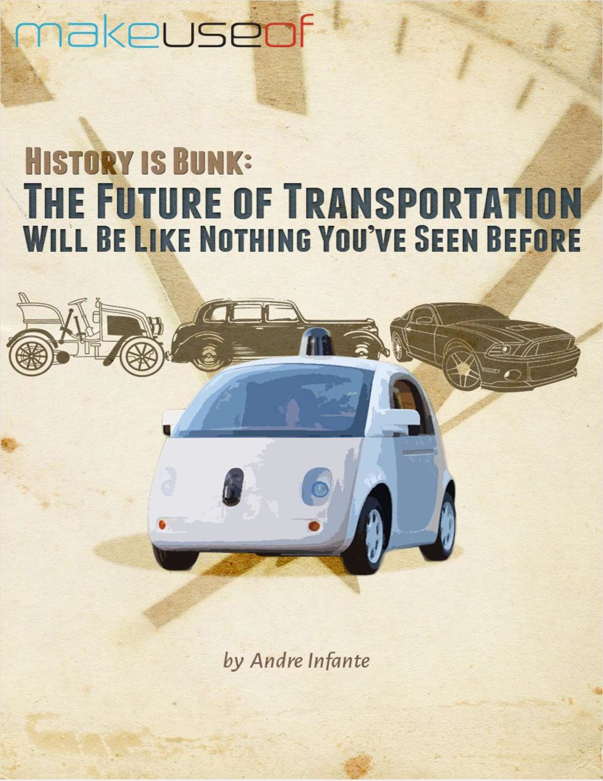 History Is Bunk: The Future of Transportation Will Be Like Nothing You've Seen Before
