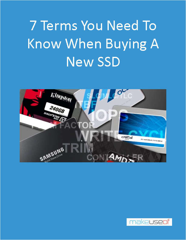 7 Terms You Need to Know When Buying a New SSD