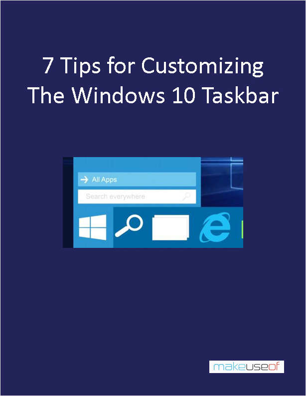 7 Tips for Customizing the Windows 10 Taskbar